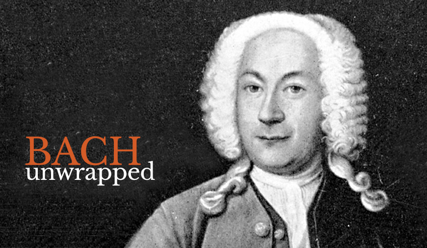Bach Unwrapped