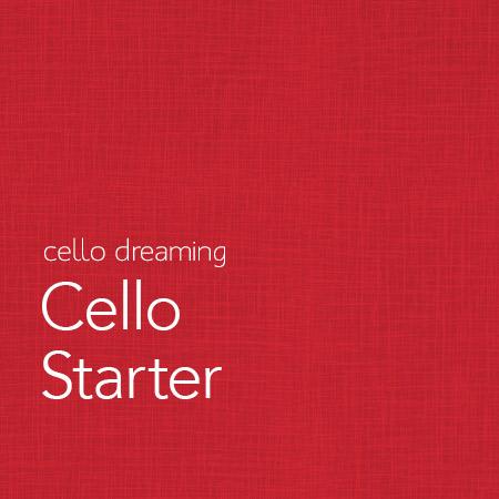 Cello-Starter