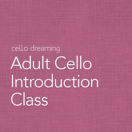 AdultCelloIntroductionClass